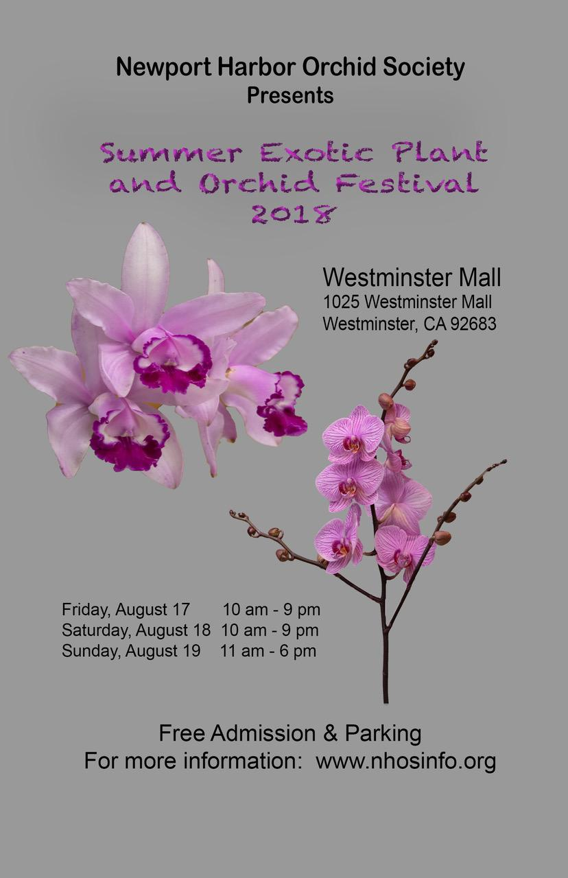 <b>6th Annual Summer Exotic Plant <br />and Orchid Festival<br />Aug 17 - 19, 2018<br /></b>