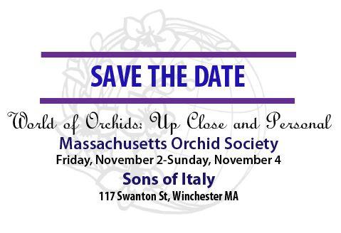 <b>2018 Massachusetts Orchid Society<br />  Show & Sale</b><br />Nov. 2 - Nov. 4, 2018<br />