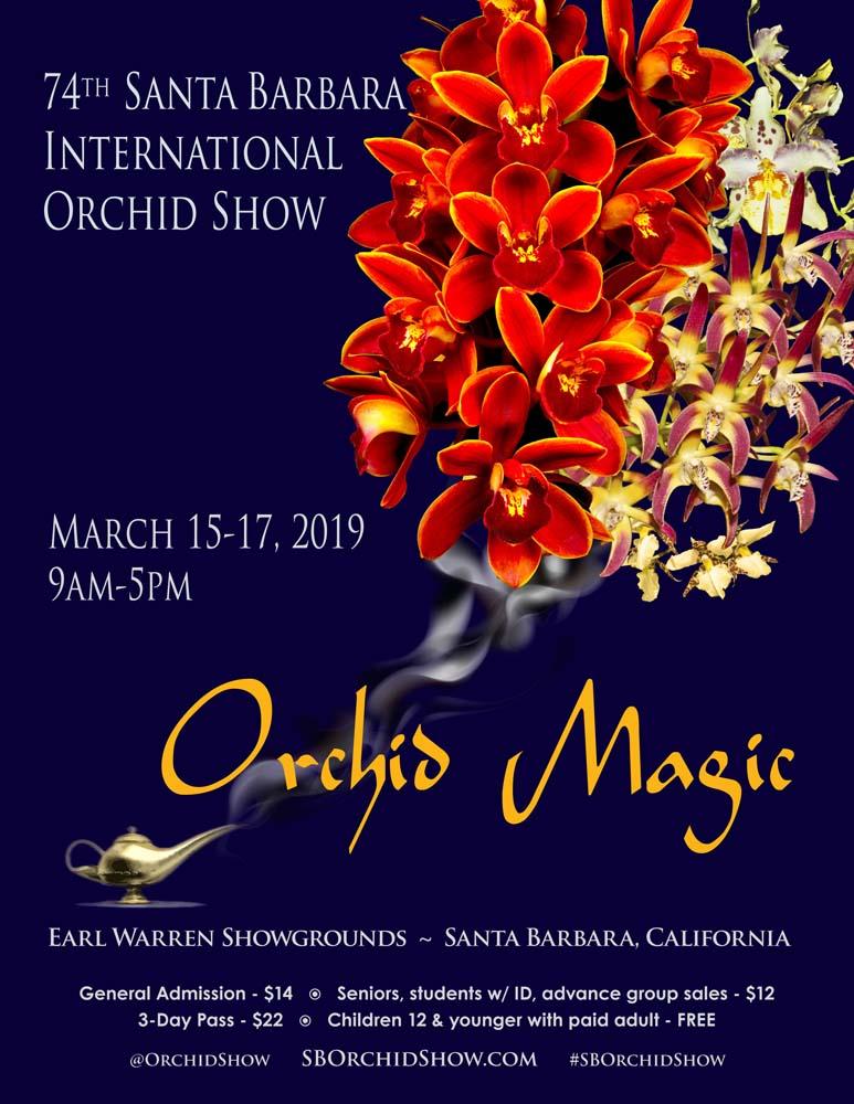 <b>74th Santa Barbara International Orchid Show</b><br/>Orchid Magic<br/>March 15-17, 2019<br/>
