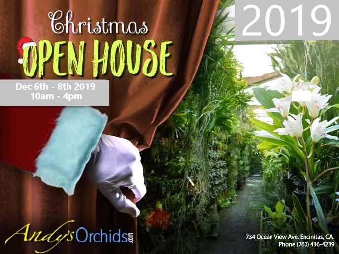 <b>Andys Orchids<br />`2019 Christmas Open House`<br />Dec 6-8th</b><br/>