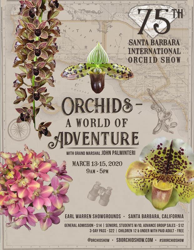 <b>75th Santa Barbara International Orchid Show</b><br/>Orchid Magic<br/>March 13-15, 2020<br/>