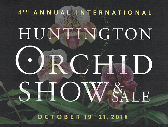 <b>4th annual Huntington Orchid</b> <br/>Show and Sale <br/>Huntington Library and Botanical Gardens<br/>October 19 - 21, 2018<br/>
