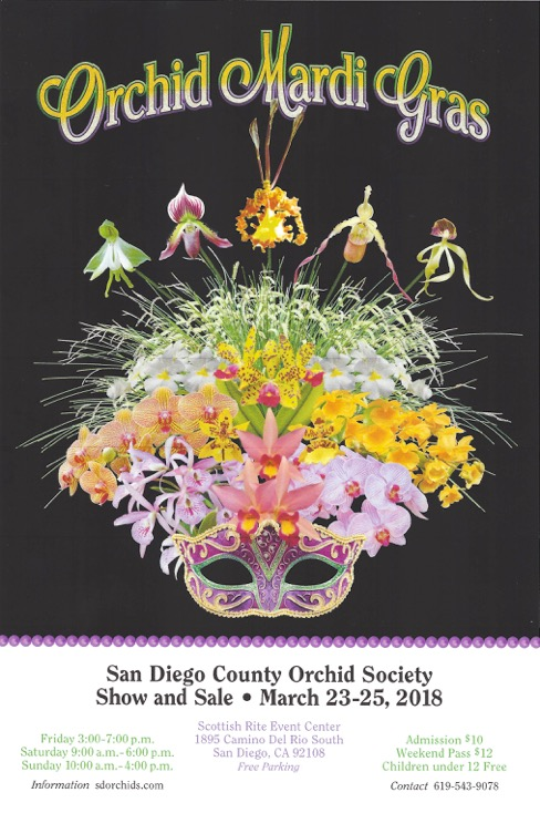 <b>Orchid Mardi Gras<br> San Diego County Orchid Society Spring Show<BR>March 23-25, 2018<br></b>